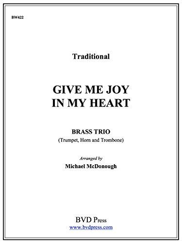 Give Me Joy In My Heart (Give Me Joy In My Heart Sheet Music)