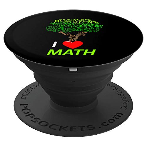I Love Math Tree For Mathematicians Teachers Students Kids PopSockets Grip and Stand for Phones and Tablets