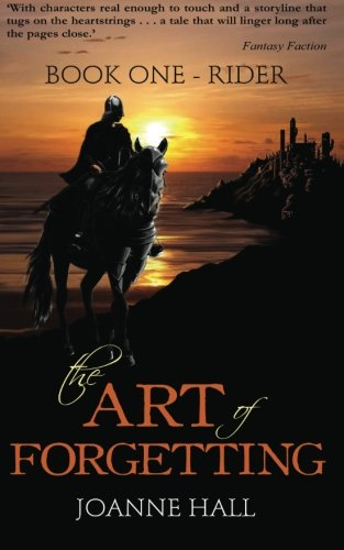 The Art of Forgetting: Rider: Joanne Hall: 9781909845008 ...