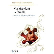 Malaise dans la famille (Psychanalyse et clinique) (French Edition)
