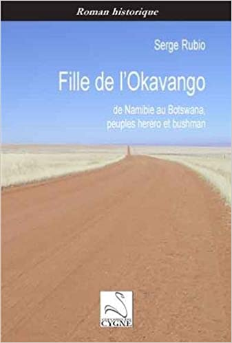 Livre Fille de l'Okavango : De Namibie au Botswana, peuples herero et bushman epub, pdf