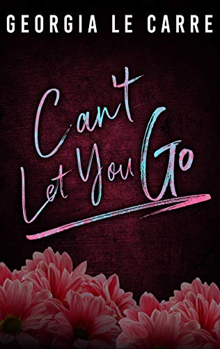 Can't Let Her Go