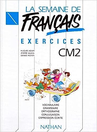 Amazon Fr La Semaine De Francais Cm2 Exercices Hugues