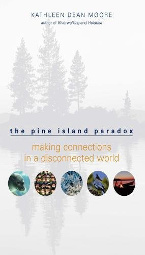 Download The Pine Island Paradox: Making Connections in a Disconnected World (The World As Home) pdf epub