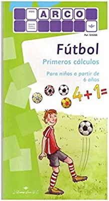 FUTBOL PRIMEROS CALCULOS MINI ARCO: Amazon.es: AA.VV: Libros