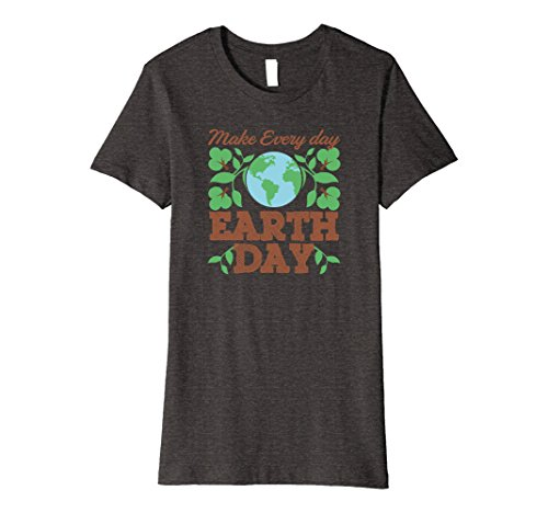 Womens Make Every Day Earth Day Recycle Conservation T-Shirt Medium Dark Heather