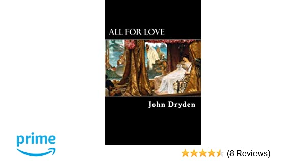 summary of all for love by dryden