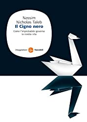 Il Cigno nero (Saggi. Tascabili) (Italian Edition)