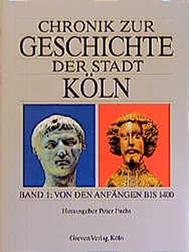 chronik-zur-geschichte-der-stadt-kln-bd-1-von-den-anfngen-bis-1400