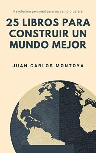 25 libros para construir un mundo mejor