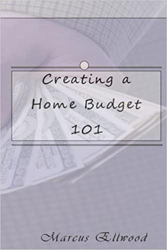 creating a home budget 101 marcus ellwood 9781541233737 amazon