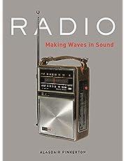 Radio: Making Waves in Sound