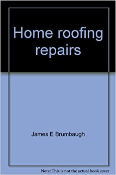 Home roofing repairs (Audel mini-guide)
