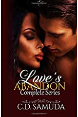 Love's Abandon Complete Series: His Sacrifice for Love/Breath of Fire/Complete Abandon Paperback