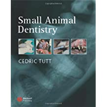 Small Animal Dentistry: A Manual of Techniques