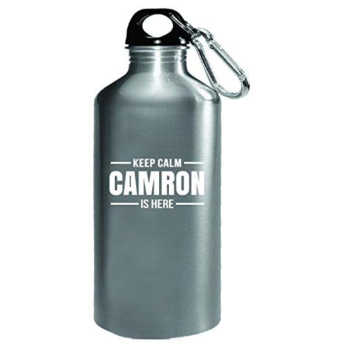 Keep Calm Camron Is Here Cool Gift - Water Bottle