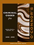 img - for O'Connor's Criminal Codes Plus 2008-2009 book / textbook / text book