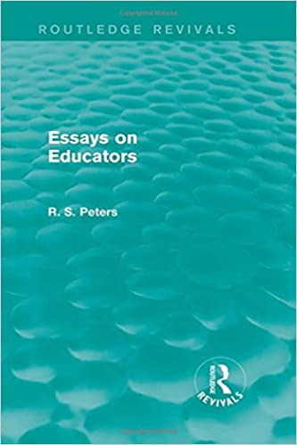 R S Peters On Education And Ethics Essays On Educators Routledge  R S Peters On Education And Ethics Essays On Educators Routledge  Revivals Routledge Revivals R S Peters On Education And Ethics  Volume  R S  Health Care Essay also Essay Proposal Examples High School Senior Essay