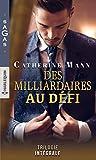 Des milliardaires au défi : Un secret sur le rivage - Quelques jours pour s'aimer - L'enfant du Dr Carlos Medina (Sagas) (French Edition)