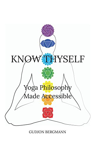 Know Thyself: Yoga Philosophy Made Accessible