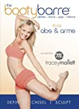 Tracey Mallett's The Booty Barre Plus Abs & Arms
