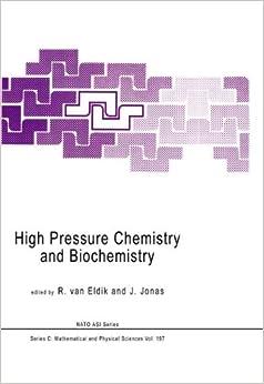 High Pressure Chemistry and Biochemistry (Nato Science Series C:)