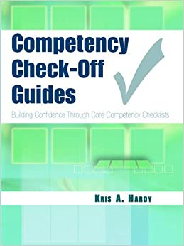 Book Competency Check-Off Guides: Building Confidence Through Core Competency Checklists by Kris Hardy CMA (AAMA) CDF RHE AS (2005-09-12)