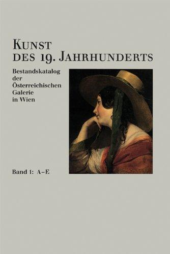 Kunst des 19. Jahrhunderts. Bestandskatalog der Österreichischen Galerie in Wien: Kunst des 19. Jahrhunderts, 4 Bde, Bd.2, F-K