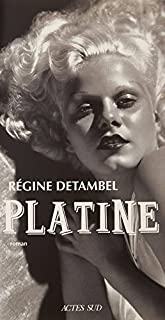 Platine, Detambel, Régine