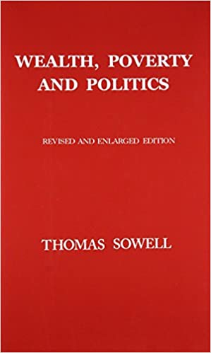 Wealth poverty and politics thomas sowell 9780465096763 amazon wealth poverty and politics 2nd edition fandeluxe Choice Image