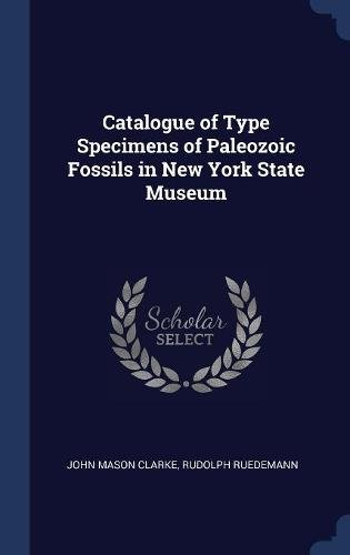 Download Catalogue of Type Specimens of Paleozoic Fossils in New York State Museum ebook