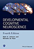 Developmental Cognitive Neuroscience: An Introduction