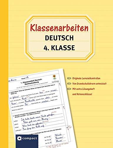 Klassenarbeiten Deutsch 4. Klasse: Originale Lernzielkontrollen von Grundschullehrern entwickelt