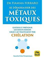 Se débarasser des Métaux Toxiques