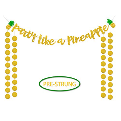 Party Like a Pineapple Banner Hawaii Luau Gold Glitter Bunting Garland Decor Summer Pineapple Themed Party - Banner Pineapple