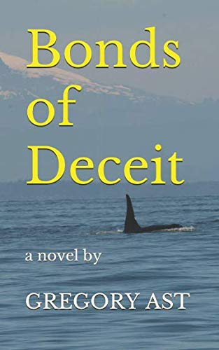 Bonds of Deceit: a novel by