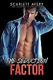 The Seduction Factor—Part 1-5 (Billionaire Romance in Manhattan Book 3)