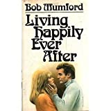 Living Happily Ever After, Bob Mumford, 0800705963