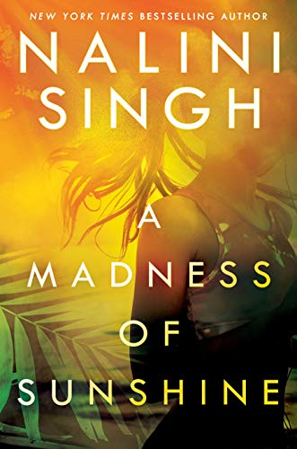 A Madness of Sunshine - Nalini Singh