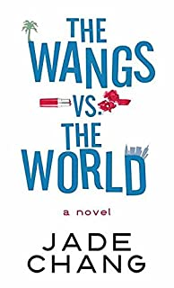 Book Cover: The Wangs vs. the World