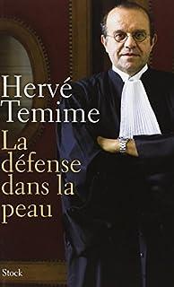 La défense dans la peau, Témime, Hervé