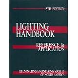 IESNA Lighting Handbook: Illuminating Engineering Society of