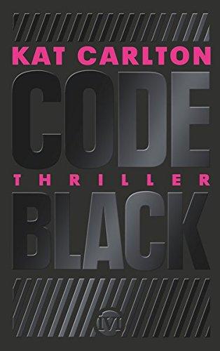 Code Black: Thriller