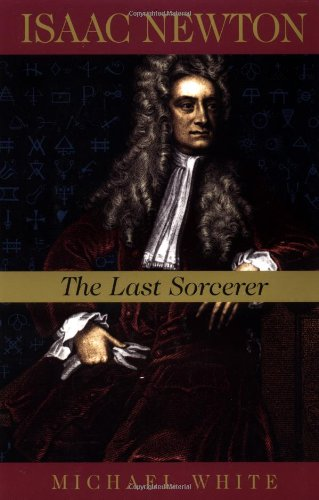 Isaac-Newton-The-Last-Sorcerer-Helix-Books