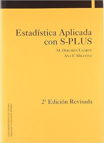 Estadística Aplicada con S-Plus (2ª edición corregida y