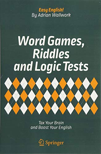 Word games- riddles and logic tests:tax your brain and boost your English