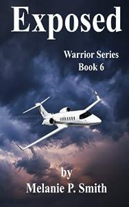 Exposed: Book 6 (Warrior Series) (Volume 6)