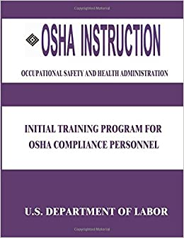 OSHA Instruction: Initial Training Program for OSHA Compliance Personnel