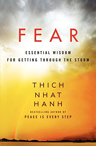Fear: Essential Wisdom for Getting Through the Storm by HarperOne