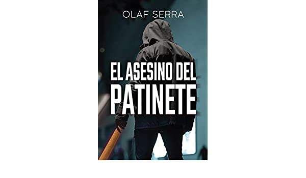 El asesino del patinete (Spanish Edition) - Kindle edition ...